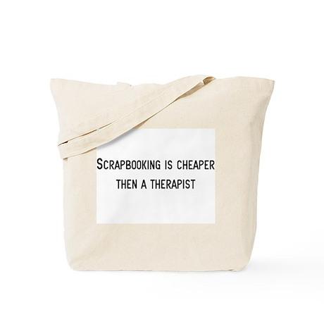 Cheaper then therapy Tote Bag