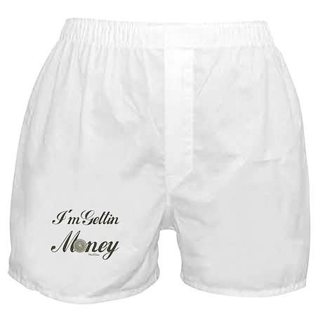 I'm Gettin Money Boxer Shorts