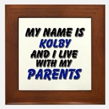my name is kolby and I live with my parents Framed