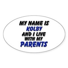 my name is kolby and I live with my parents Sticke