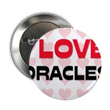 "I LOVE ORACLES 2.25"" Button"
