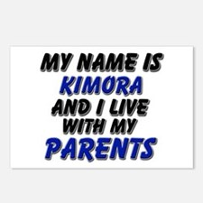 my name is kimora and I live with my parents Postc