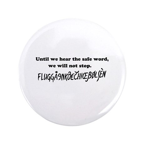 "eurotrip safe word 3.5"" Button (100 pack)"