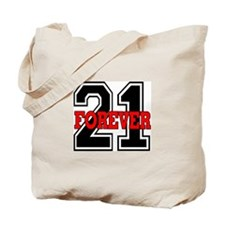 21 FOREVER Tote Bag
