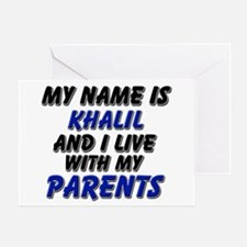 my name is khalil and I live with my parents Greet