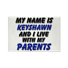 my name is keyshawn and I live with my parents Rec