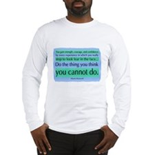 Eleanor Roosevelt Long Sleeve T-Shirt