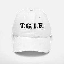T.G.I.F. Baseball Baseball Cap