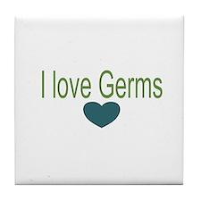 I love Germs Tile Coaster