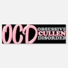 OCD Obsessive Cullen Disorder Bumper Bumper Bumper Sticker