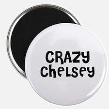 CRAZY CHELSEY Magnet