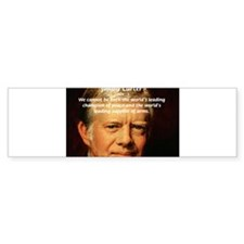 War and Peace: Jimmy Carter Bumper Bumper Sticker