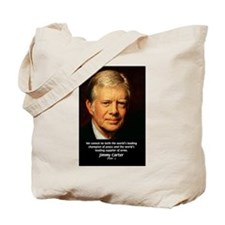 War and Peace: Jimmy Carter Tote Bag