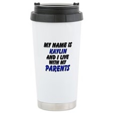 my name is kaylin and I live with my parents Ceram