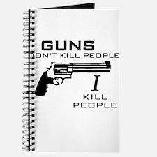 Guns Don't Kill People I Kill Journal