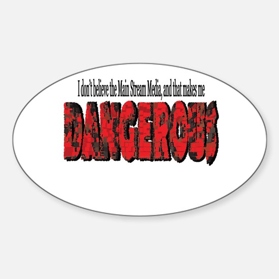 Dangerous Oval Decal