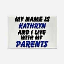 my name is kathryn and I live with my parents Rect