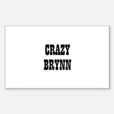 CRAZY BRYNN Rectangle Decal