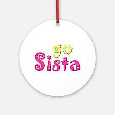 Go Sista Ornament (Round)