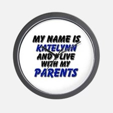 my name is katelynn and I live with my parents Wal