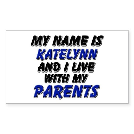 my name is katelynn and I live with my parents Sti