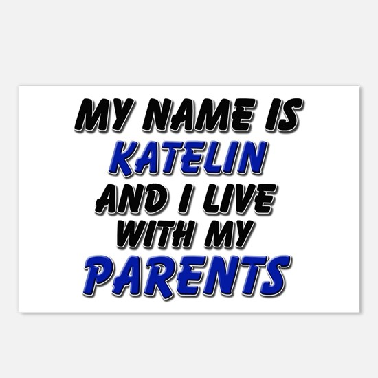 my name is katelin and I live with my parents Post