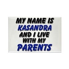 my name is kasandra and I live with my parents Rec