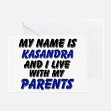 my name is kasandra and I live with my parents Gre