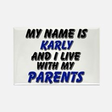 my name is karly and I live with my parents Rectan