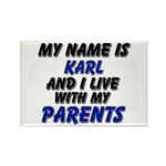 my name is karl and I live with my parents Rectang