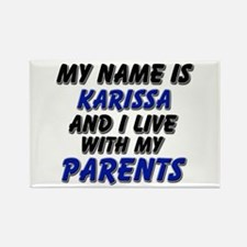my name is karissa and I live with my parents Rect