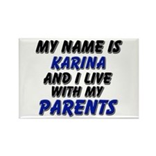 my name is karina and I live with my parents Recta