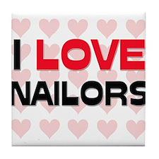 I LOVE NAILORS Tile Coaster