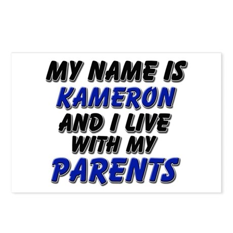 my name is kameron and I live with my parents Post