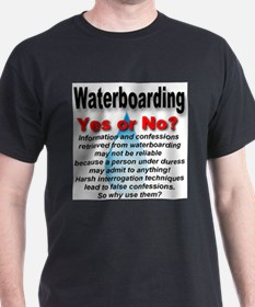 Waterboarding Yes or No? T-Shirt