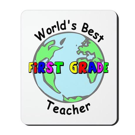 World's Best First Grade Teacher Mousepad