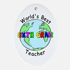 Sixth Grade Teacher Oval Ornament