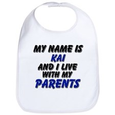 my name is kai and I live with my parents Bib