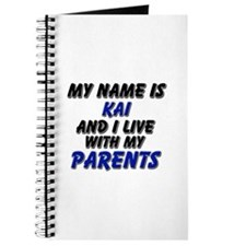 my name is kai and I live with my parents Journal