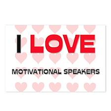 I LOVE MOTIVATIONAL SPEAKERS Postcards (Package of