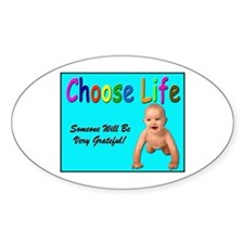 Choose Life for Pro Life Oval Decal