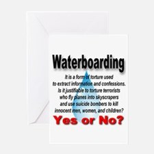 Waterboarding Yes or No? Greeting Card