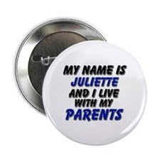 my name is juliette and I live with my parents 2.2