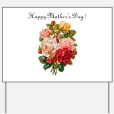 """Mother's Day Roses"" Yard Sign"