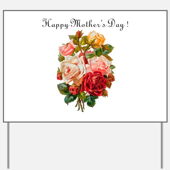 """""""Mother's Day Roses"""" Yard Sign"""