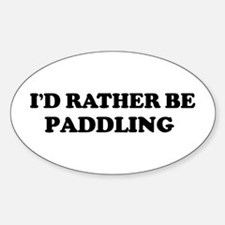 Rather be Paddling Oval Decal