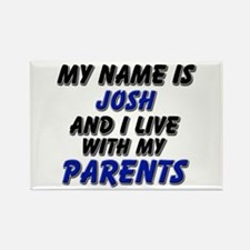 my name is josh and I live with my parents Rectang