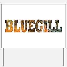 Bluegill Fishing Yard Sign