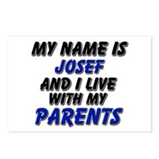 my name is josef and I live with my parents Postca