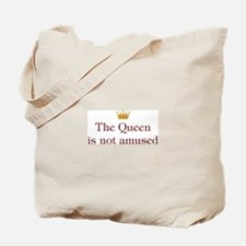Queen Not Amused Tote Bag